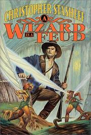 Cover of: A wizard in a feud | Christopher Stasheff