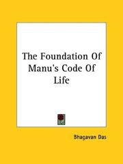 Cover of: The Foundation Of Manu's Code Of Life