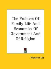 Cover of: The Problem Of Family Life And Economics Of Government And Of Religion