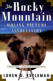 Cover of: The Rocky Mountain Moving Picture Association | Loren D. Estleman