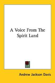 Cover of: A Voice From The Spirit Land | Andrew Jackson Davis