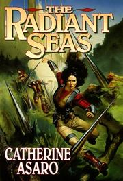 Cover of: The  radiant seas | Catherine Asaro