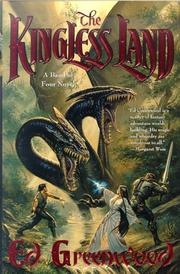 Cover of: The kingless land: a tale of the Band of Four