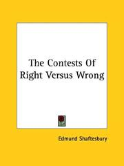 Cover of: The Contests Of Right Versus Wrong | Edmund Shaftesbury