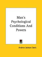 Cover of: Man's Psychological Conditions And Powers