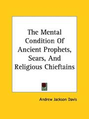 Cover of: The Mental Condition Of Ancient Prophets, Sears, And Religious Chieftains