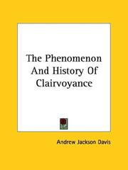Cover of: The Phenomenon And History Of Clairvoyance