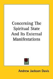 Concerning The Spiritual State And Its External Manifestations