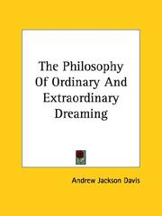 Cover of: The Philosophy Of Ordinary And Extraordinary Dreaming