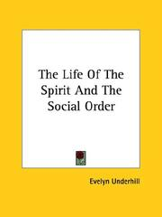 Cover of: The Life of the Spirit and the Social Order