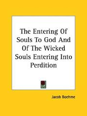 Cover of: The Entering Of Souls To God And Of The Wicked Souls Entering Into Perdition