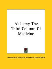 Cover of: Alchemy The Third Column Of Medicine