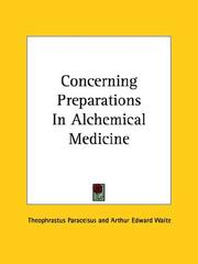 Cover of: Concerning Preparations In Alchemical Medicine