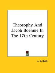 Cover of: Theosophy And Jacob Boehme In The 17th Century | J. D. Buck