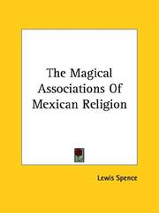 Cover of: The Magical Associations Of Mexican Religion