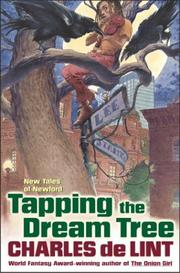 Cover of: Tapping the Dream Tree (Newford)