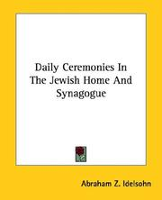 Cover of: Daily Ceremonies In The Jewish Home And Synagogue