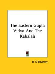 Cover of: The Eastern Gupta Vidya And The Kabalah by H. P. Blavatsky