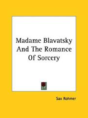 Cover of: Madame Blavatsky And The Romance Of Sorcery