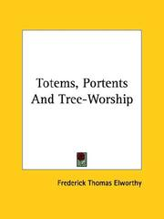 Cover of: Totems, Portents And Tree-Worship