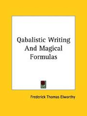 Cover of: Qabalistic Writing And Magical Formulas