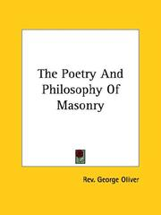 Cover of: The Poetry And Philosophy Of Masonry | Oliver, George