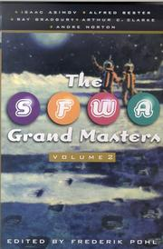 Cover of: The SFWA Grand Masters, Volume 2:  Isaac Asimov, Alfred Bester, Ray Bradbury, Arthur C. Clarke, and Andre Norton