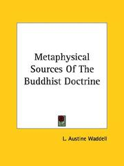 Cover of: Metaphysical Sources Of The Buddhist Doctrine