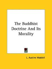 Cover of: The Buddhist Doctrine And Its Morality