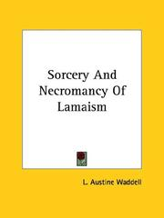Cover of: Sorcery And Necromancy Of Lamaism