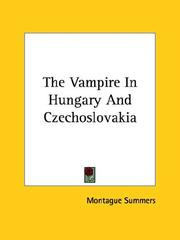 Cover of: The Vampire In Hungary And Czechoslovakia | Montague Summers
