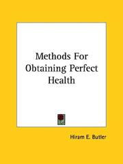 Cover of: Methods For Obtaining Perfect Health