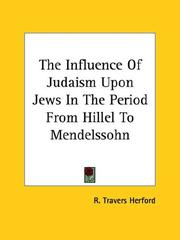 Cover of: The Influence Of Judaism Upon Jews In The Period From Hillel To Mendelssohn