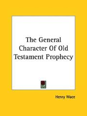 Cover of: The General Character Of Old Testament Prophecy