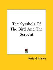 Cover of: The Symbols Of The Bird And The Serpent