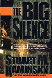 Cover of: The big silence: an Abe Lieberman mystery