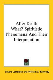 Cover of: After Death What? Spiritistic Phenomena And Their Interpretation