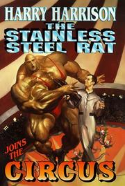 Cover of: The stainless steel rat joins the circus
