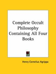 Cover of: Complete Occult Philosophy Containing All Four Books