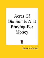 Cover of: Acres of Diamonds and Praying for Money