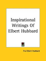 Cover of: Inspirational Writings Of Elbert Hubbard | Elbert Hubbard