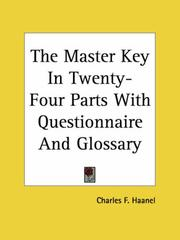 Cover of: The Master Key in Twenty-four Parts With Questionnaire And Glossary