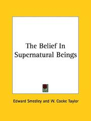 Cover of: The Belief In Supernatural Beings | Edward Smedley