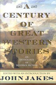 Cover of: A century of great Western stories | edited by John Jakes.