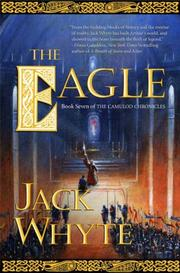 Cover of: The Eagle (The Camulod Chronicles, Book 9)