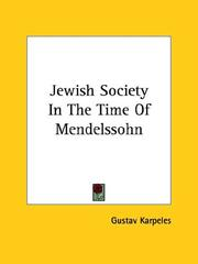 Cover of: Jewish Society In The Time Of Mendelssohn