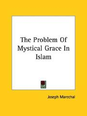 Cover of: The Problem Of Mystical Grace In Islam