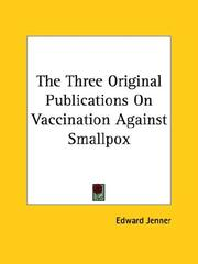 Cover of: The Three Original Publications on Vaccination Against Smallpox