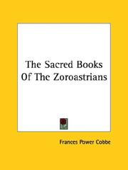 Cover of: The Sacred Books Of The Zoroastrians
