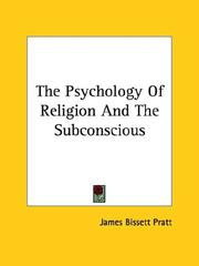 Cover of: The Psychology Of Religion And The Subconscious